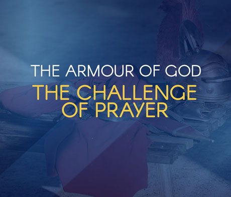 The Challenge of Prayer