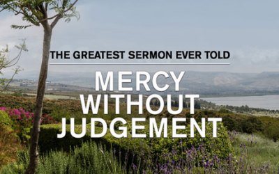 Mercy Without Judgement