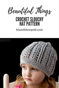 Beautiful things slouchy crochet hat pattern by KT and the Squid