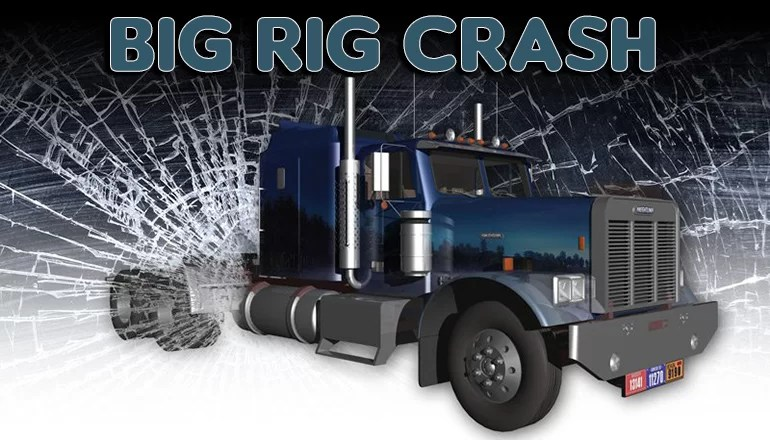 Trenton man injured when big rig strikes his vehicle