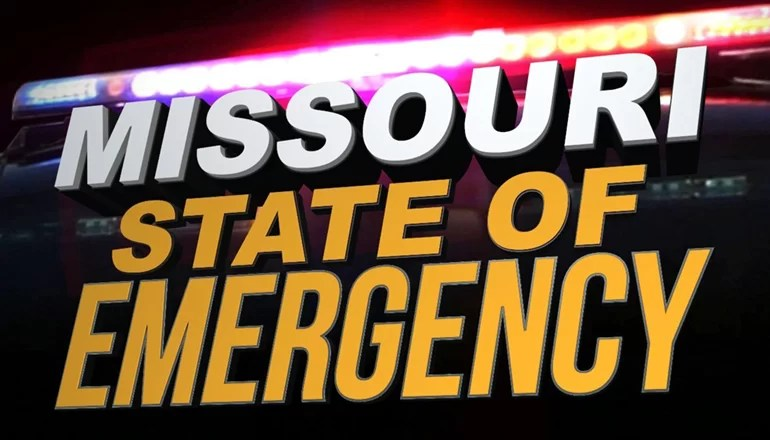 "Governor Parson declares ""State of Emergency"" in Missouri"
