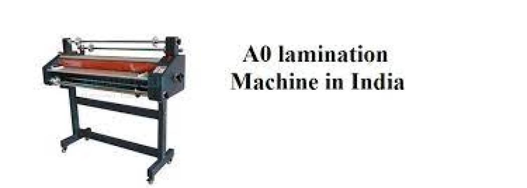 A0 lamination machine in India