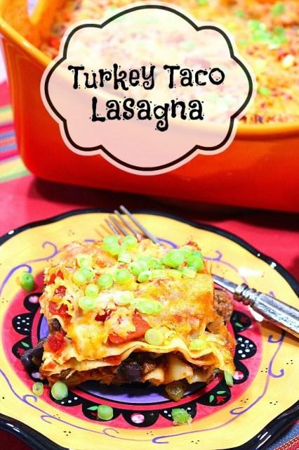 Turkey Taco Lasagna