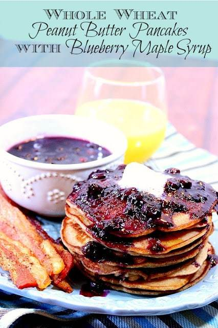 Whole Wheat Peanut Butter Pancakes with Blueberry Maple Syrup