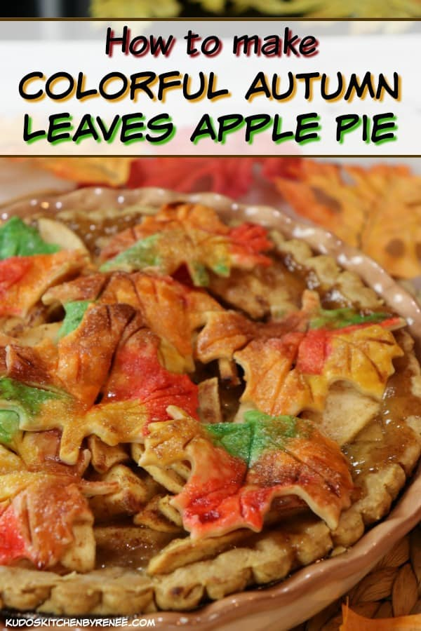 This Delightfully Colorful Autumn Leaves Apple Pie may look like it's difficult to make, but with my easy tips and tricks, you too can make this adorable (and delicious) apple pie! - kudoskitchenbyrenee.com