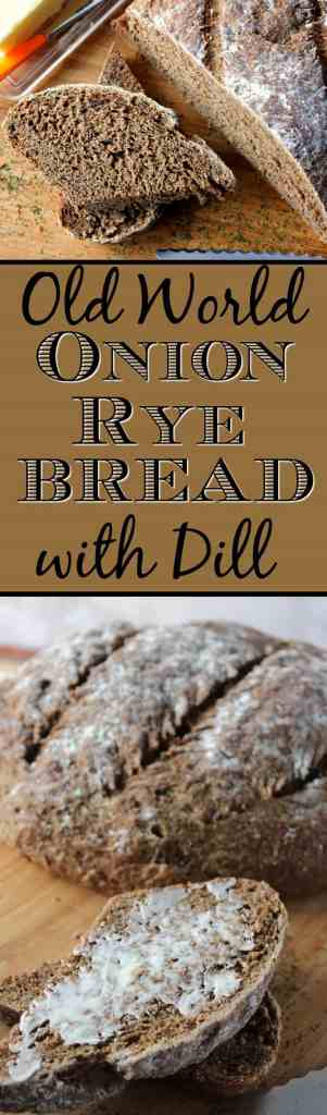 Rustic Onion Rye Bead with Dill | Kudos Kitchen by Renee