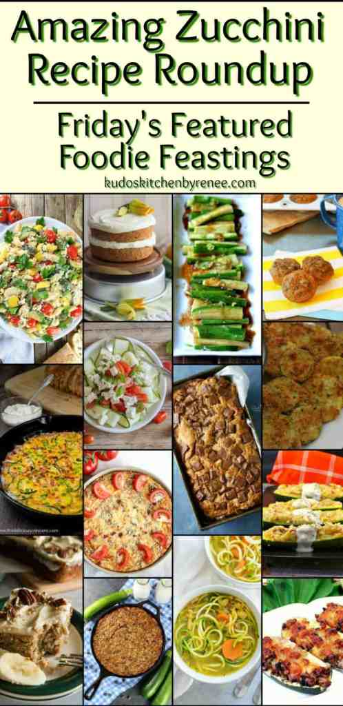 Zucchini is one of Mother Natures most versatile vegetables. From sweet to savory, there is nothing the zucchini can't do, and this Amazing Zucchini Recipe Roundupfor Friday's Featured Foodie Feastings will prove it to you! - kudoskitchenbyrenee.com