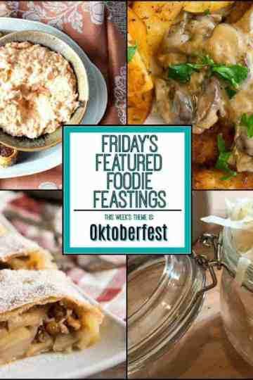 Wunderbar Oktoberfest Recipe Roundup - Friday's Featured Foodie Feastings - kudoskitchenbyrenee.com