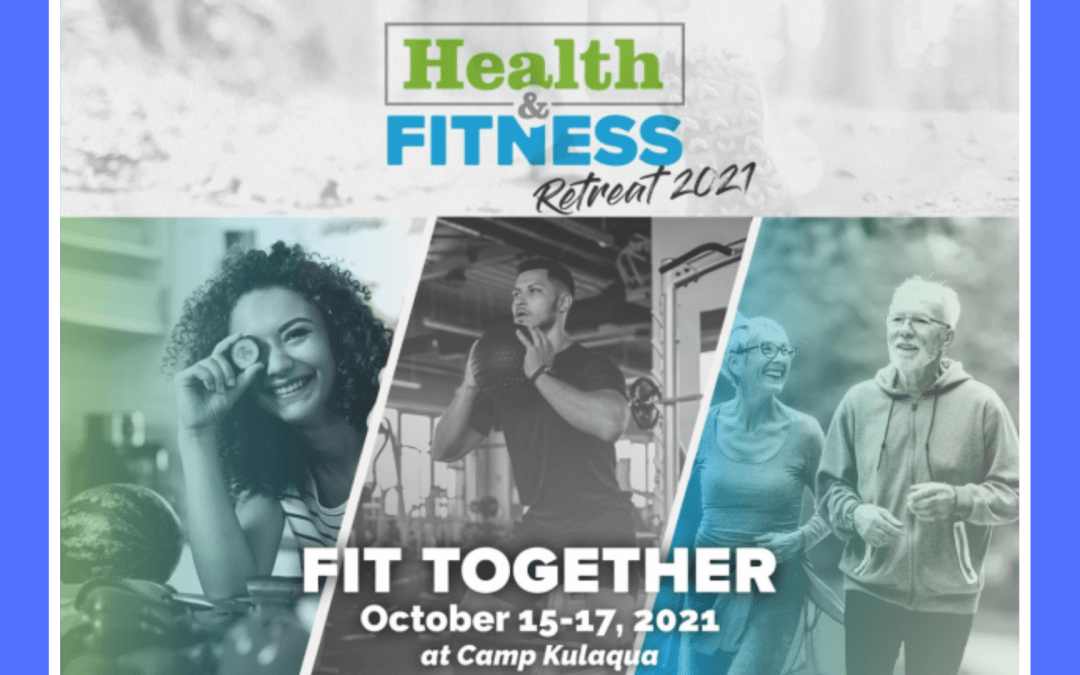 2021 Fit Together Retreat