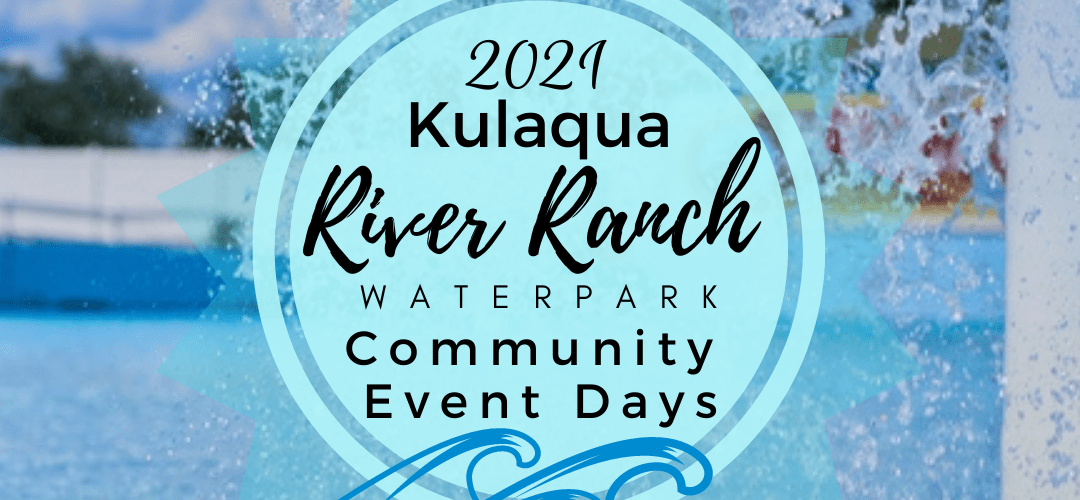 2021 River Ranch Water Park Community Event Days