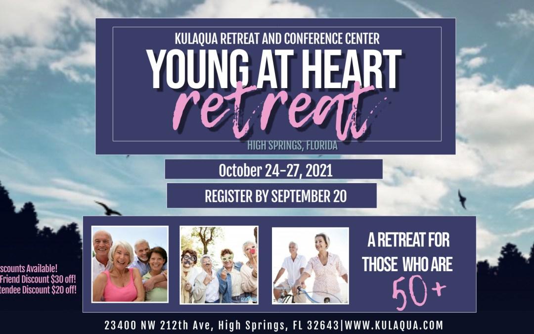 2021 Young At Heart Retreat