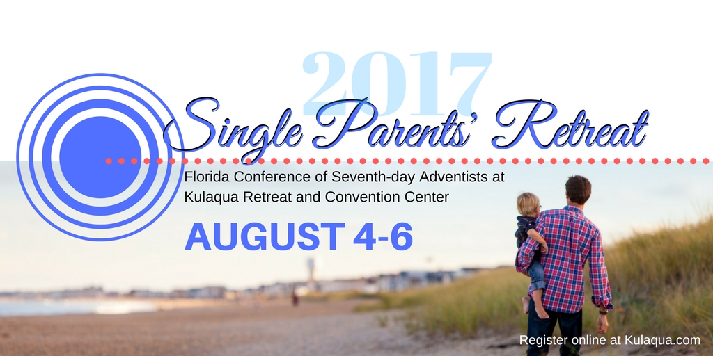 2017 Annual Florida Seventh Day Adventist Single Parent Retreat