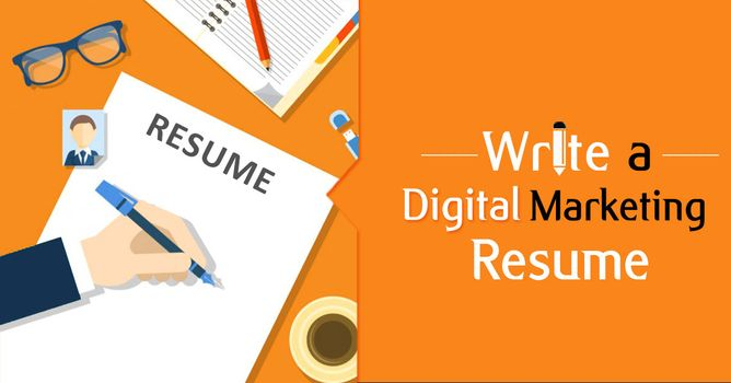 5 Tips to Write A Killer Resume as a Digital Marketer