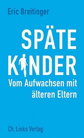 "Buchcover: ""Späte Kinder"" @amazon"
