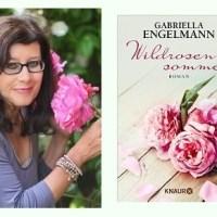Rezension zu Gabriella Engelmanns Roman »Wildrosensommer«