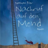 "Rezen­sion zu Nathan Filers Roman ""Nachruf auf den Mond"" - ""Where the Moon Isn't"""