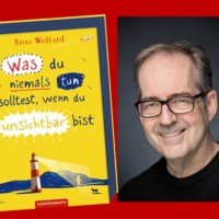 Rezension zu Ross Welfords »Was du niemals tun solltest, wenn du unsichtbar bist« / »What Not to Do If You Turn Invisible«