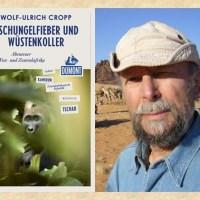 Rezension zu Wolf-Ulrich Cropps Reisebericht »Dschungelfieber und Wüstenkoller - Abenteuer West- und Zentralafrika« aus der Reihe DuMont Reiseabenteuer