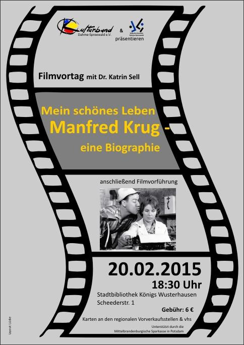 Mein schönes Leben - Manfred Krug, eine Biografie