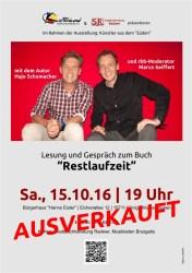"""""""Restlaufzeit"""" eine Lesung mit Hajo Schumacher & Marco Seiffert"""