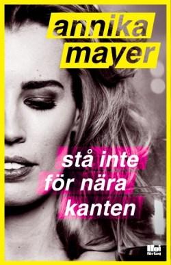 sta_inte_for_nara_kanten-mayer_annika