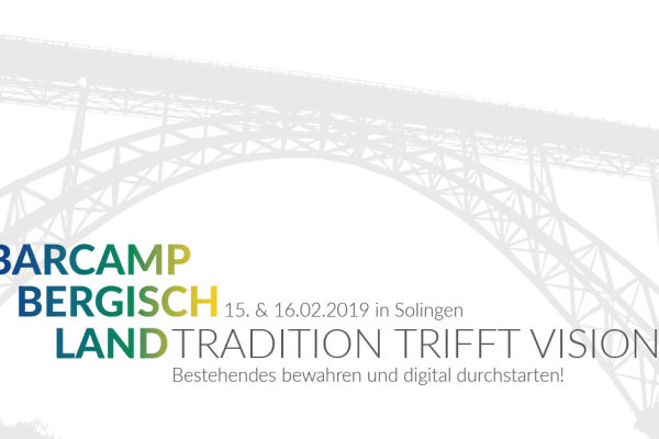 Barcamp Bergisch Land 15.-16.02.2019 Solingen