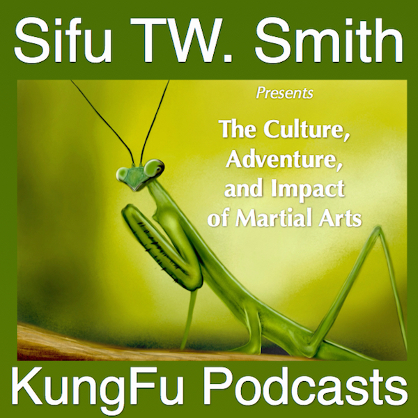 KungFu Podcasts | Explore the Culture, Adventure and ...
