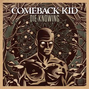 Comeback-Kid-Die-KNowing-album-cover
