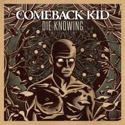 Comeback-Kid-Die-KNowing-album-cover