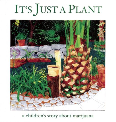 Its-Just-a-Plant-A-Childrens-Story-about-Marijuana-0