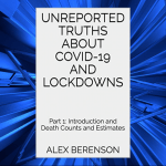 Author Of Unreported Truths About Covid 19 And Lockdowns Questions Our Pandemic Response