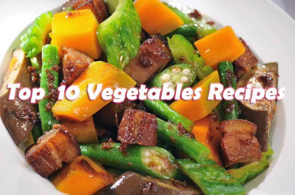 Top 10 Vegetables Recipes