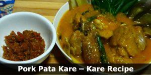 Pork Pata Kare – Kare Recipe