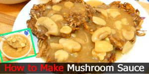 How to Make Mushroom Sauce (Jollibee Style)