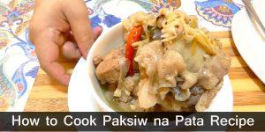 How to Cook Paksiw na Pata Recipe