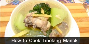 How to Cook Tinolang Manok Recipe