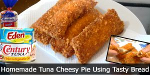 Homemade Tuna Cheesy Pie Using Tasty Bread