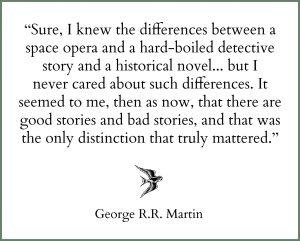 g.r.r.martin quote genre