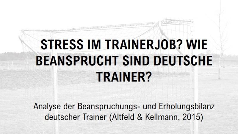 Stress im Trainerjob? Wie beansprucht sind deutsche Trainer?