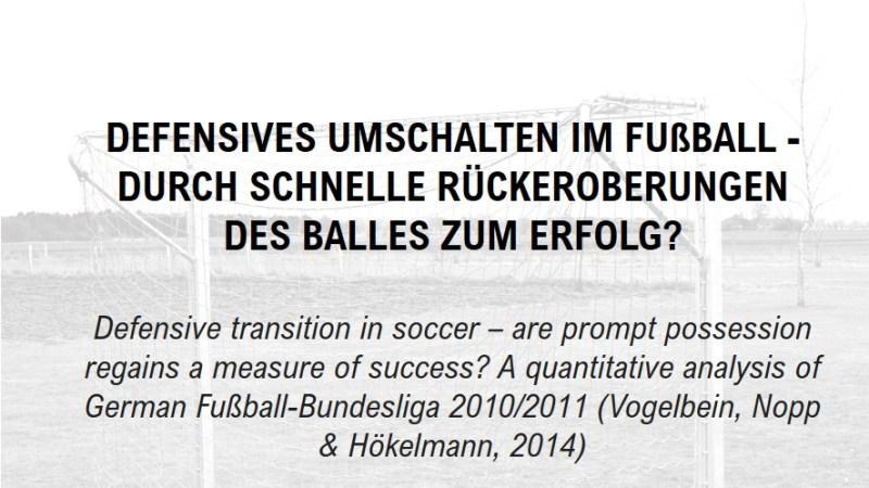 Defensives Umschalten im Fußball – Durch schnelle Rückeroberungen des Balles zum Erfolg?