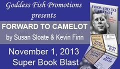 Forward to Camelot by Susan Sloate and Kevin Finn @Susan_Sloate