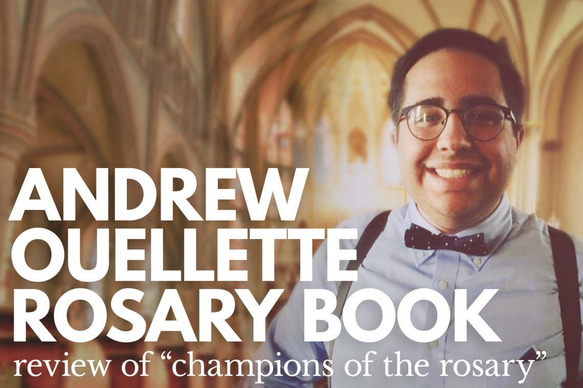 Andrew Ouellette Rosary Book