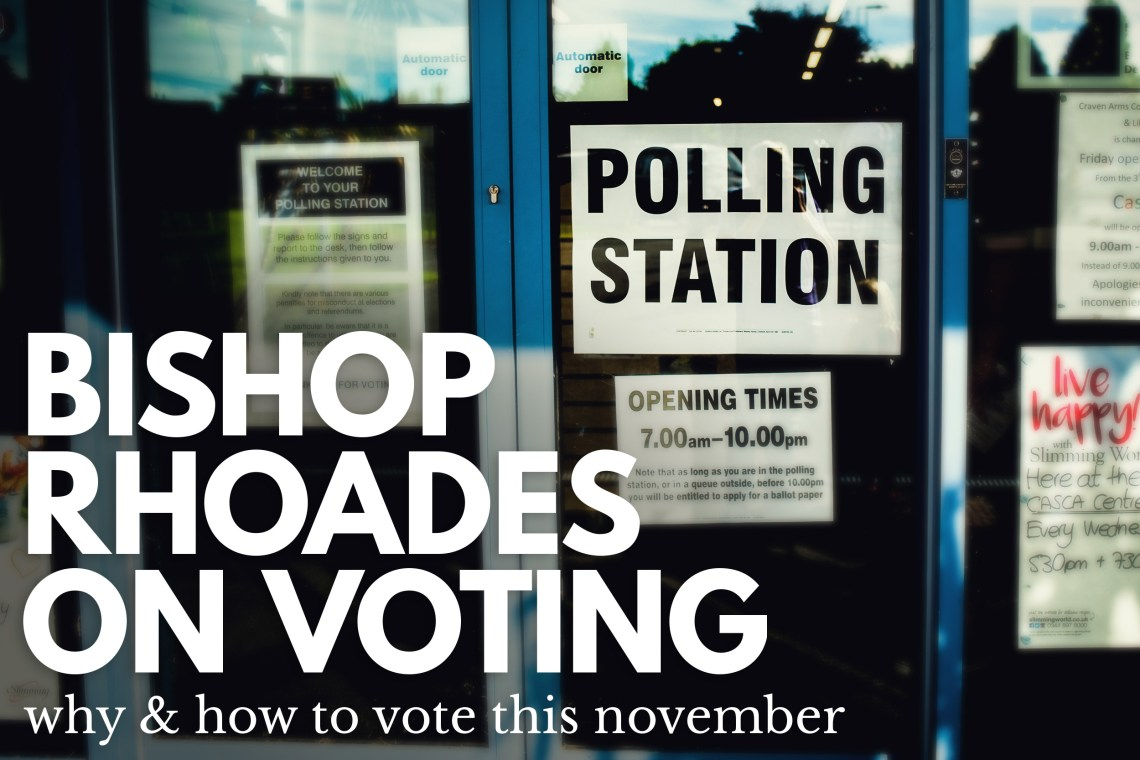 Bishop Rhoades Voting and Election