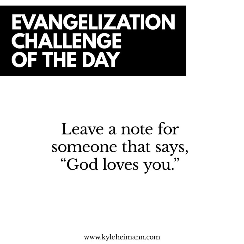 Evangelization Challenge of the Day