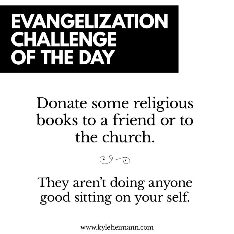 Evangelization Challenge