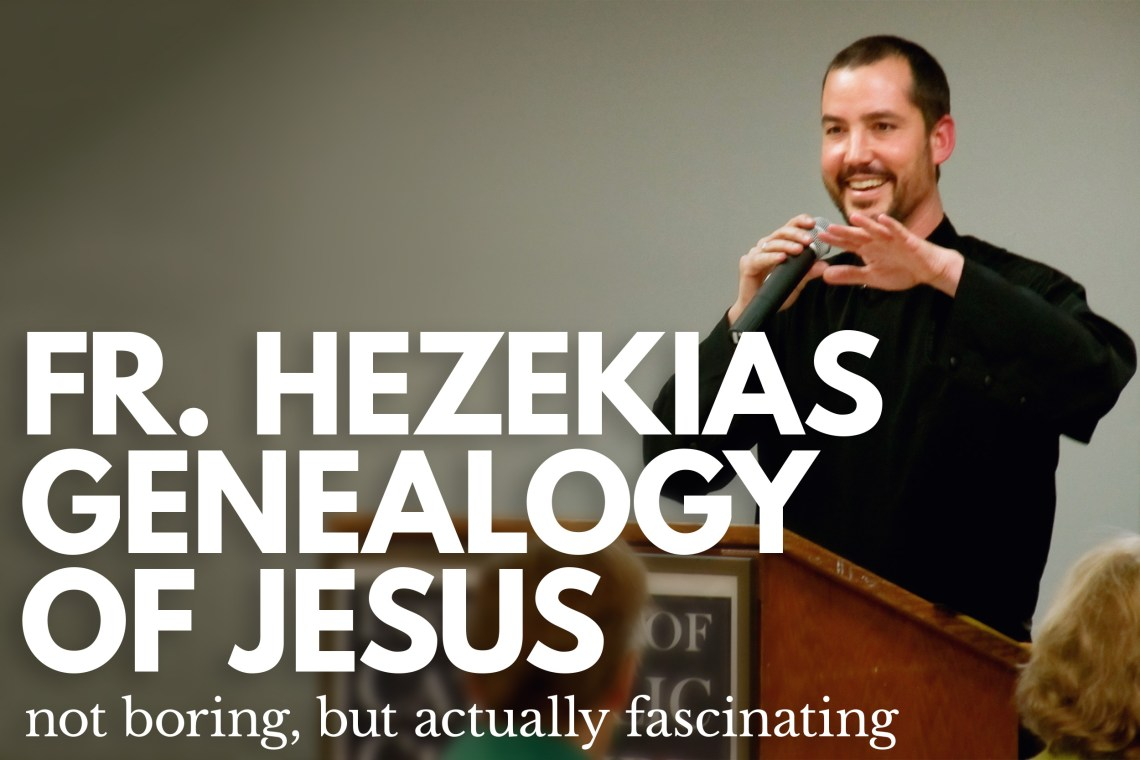 Fr Hezekias Genealogy