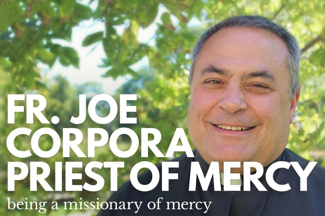 Fr Joe Corpora Mercy
