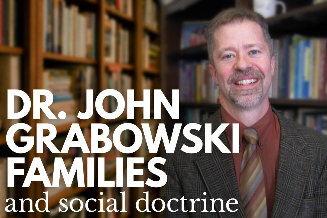 Dr John Grabowski - Families