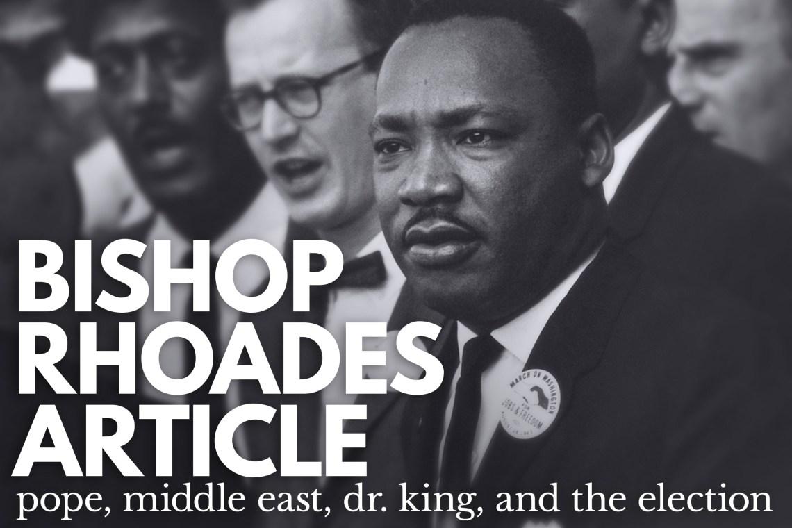 MLKjr in Bishop Rhoades Article