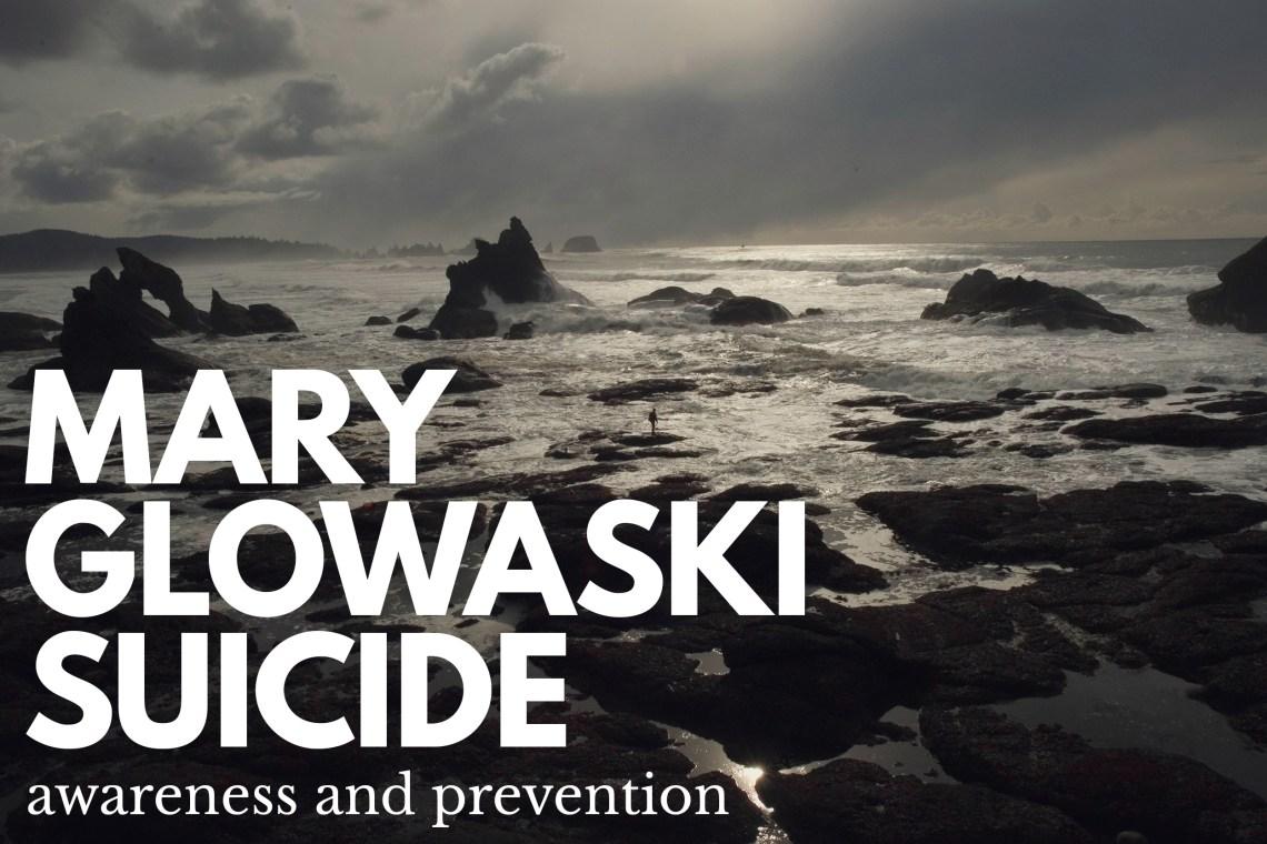 Mary Glowaski Suicide